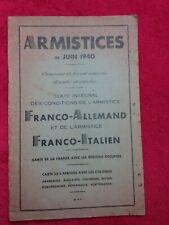 Livre fascicule 1940/WW2/texte conditions de l'ARMISTICE/franco allemand italien