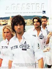 PUBLICITE ADVERTISING 125  2007  GAASTRA  chemises Les Voiles de ST TROPEZ