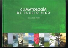 Jose A Colon Torres Climatologia De Puerto Rico 2009 1st Edition Spanish HC