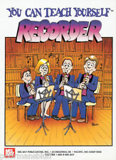 Mel Bay You Can Teach Yourself Recorder by Bill Bay-New