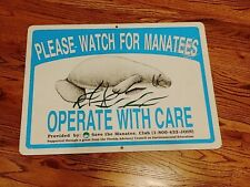 Vintage Please Watch For Manatees Operate With Care Aluminum Sign Large Manatee