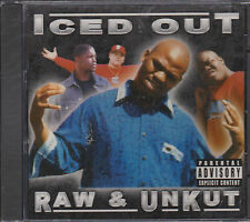 "ICED OUT CD: ""RAW AND UNKUT"" SEALED 2001"