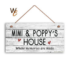 MIMI AND POPPY'S HOUSE Sign, Where Memories Are Made, Weathered 5x10 Sign