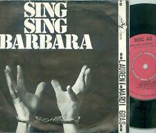 "THE MARDI GRAS - SING SING BARBARA ( DUTCH AZ 2035)  7""PS  1972"