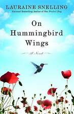 """""""VERY GOOD"""" Snelling, Lauraine, On Hummingbird Wings, Book"""