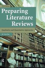 Preparing Literature Reviews-3rd Ed : Qualitative and Quantitative Approach...