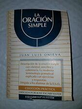 La Oracion Simple by Juan Luis Onieva [Paperback]