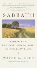 SABBATH by Wayne Muller FREE SHIPPING paperback book Christian rest renewal