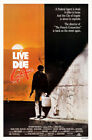 Внешний вид - To Live and Die in L.A. (1985) Movie Poster, Original, SS, Unused, NM, Rolled