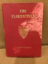 The Florentines Signed By Maurice V. Samuels 1904 Hardcover Brentano's