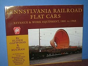 Pennsylvania RR Flat cars -Revenue & Work equip. 1881-1968 SC E.Gatwood C-10 bd