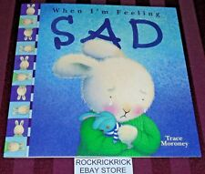 WHEN I'M FEELING BOOK (WHEN I'M FEELING SAD) - 16 PAGE BOOK- (BRAND NEW)