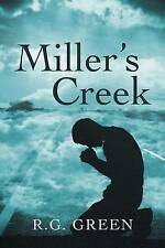 Miller's Creek by R G Green (Paperback / softback, 2015)