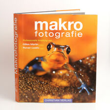 makro fotografie Buch von Gilles Martin & Ronan Loaec