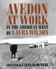 Avedon At Work: In The American West (harry Ransom Humanities Research Center...