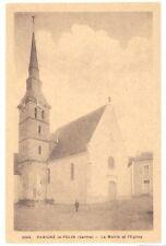 CPA 72 - 3064. PARIGNE le POLIN (Sarthe) - La Mairie et l'Eglise