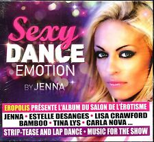 SEXY DANCE EMOTION BY JENNA - CD COMPILATION NEUF ET SOUS CELLO