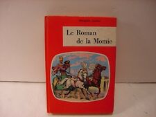 """Collection """"J"""": LE ROMAN DE LA MOMIE by Theophile Gautier in French for Ages 10+"""