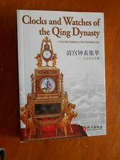 Clocks and Watches of the Qing Dynasty: Collection in the Forbidden City