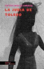La Judia de Toledo by Antonio Mira de Amescua (2014, Paperback)
