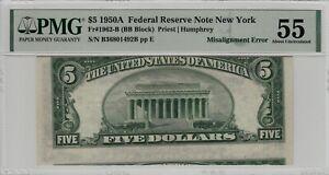 Fr 1962-B 1950A $5 Federal Reserve Note Misalignment Error PMG AU 55