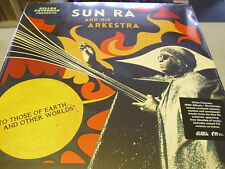 Sun Ra and his Arkestra-to those of Earth and other Worlds - 2lp VINYL NEW //