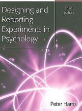 Designing and Reporting Experiments in Psychology, Harris, Peter, Good Book