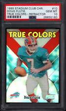 1999 Topps Stadium Club True Color Refractor #10 Doug Flutie   PSA 10   749