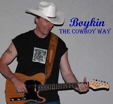 """""""The Cowboy Way"""" Original Songs CD  OUTLAW COUNTRY Music"""