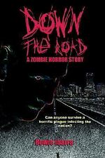 Down the Road: A Zombie Horror Story (Special Edition)-ExLibrary