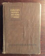 On Heroes, Hero-worship and The Heroic In History (1919, Hardcover) Carlyle