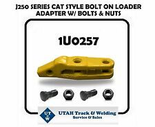 Cat style 1U0257 bolt-on loader adapter for a J250 series w/ bolts & nuts