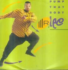 "7"" Mr. Lee/Pump That Body (D)"