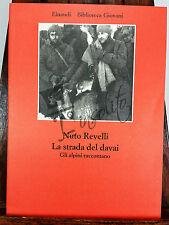EBG 43 - La strada del davai - Gli alpini raccontano -Einaudi - 1977