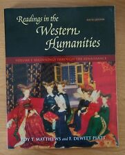 Readings in the Western Humanities Volume 1 Beginnings Though the Renaissance 6