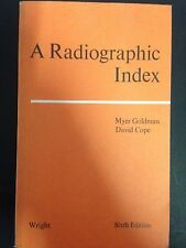 Myer Goldman – A radiographic index. Sixth edition – wright – 1978