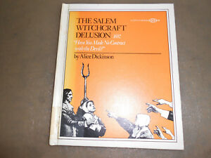 The Salem Witchcraft Delusion 1692, hardcover, 1st edition, 1974, Dickinson