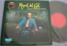 MIGUEL DEL SOL Magic Hammond Sound SPAIN MALLER LP PLAYBACK STRONG EX Keyboard