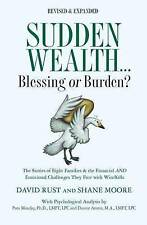 Sudden Wealth: Blessing or Burden? The Stories of Eight Families and the Financi