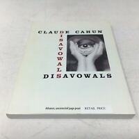CLAUDE CAHUN Disavowals or Cancelled Confessions 2008 ARC / Advance Copy / Proof
