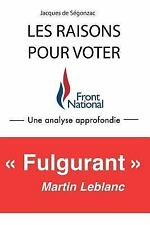 Les Raisons Pour Voter Front National: Une Analyse Approfondie (Paperback or Sof