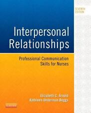 Interpersonal Relationships : Professional Communication Skills for Nurses by K…