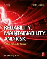 Reliability, Maintainability and Risk : Practical Methods for Engineers, Pape...