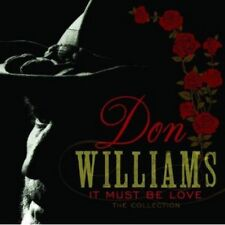 Don Williams - It Must Be Love: The Collection (NEW CD)
