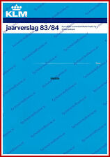 ANNUAL REPORT - KLM ROYAL DUTCH AIRLINES 1983-1984 - DUTCH