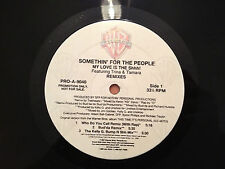 "SOMETHIN' FOR THE PEOPLE - My Love Is The Shhh! - 1997 US 12"" PROMO RnB/Rap - EX"