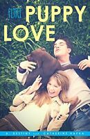 Puppy Love (Flirt) by A. Destiny, Catherine Hapka