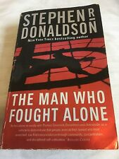 The Man Who Fought Alone by Stephen R. Donaldson (2003, Paperback)