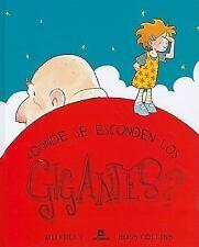 Donde Se Esconden los Gigantes? = Where Giants Hide? (Spanish Edition)-ExLibrary