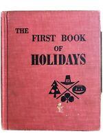 The First Book of Holidays by Bernice Burnett, 1955 Hardcover Exlib Good